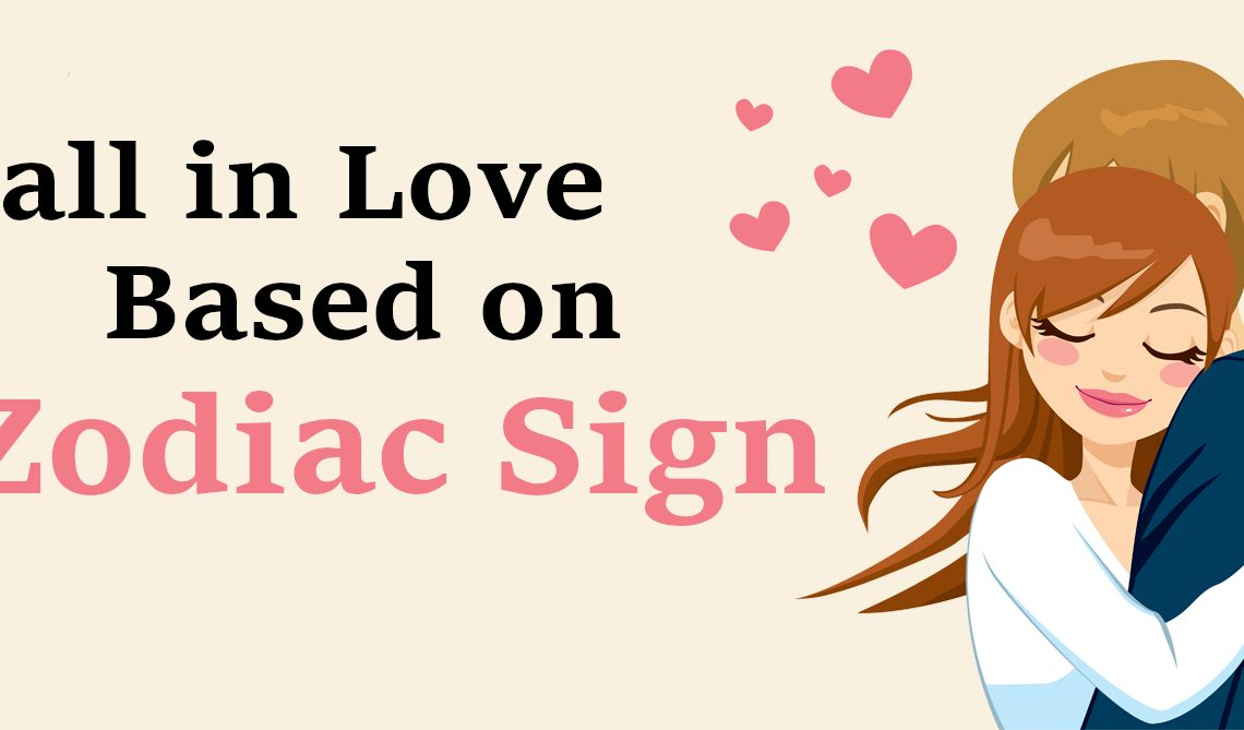 Fall in Love based on Zodiac Sign